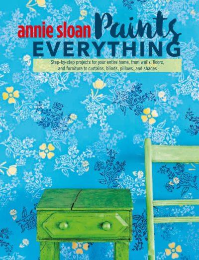 Annie Sloan Paints Everything książka